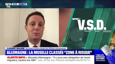 """Clément Beaune: """"Ce sera difficile mais on a évité une fermeture des frontières"""" entre la Moselle et l'Allemagne"""