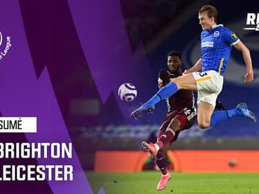 Résumé : Brighton 1-2 Leicester – Premier League (J27)