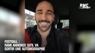 Football : Rami annonce qu'il va sortir une autobiographie
