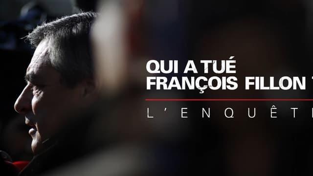 Qui a tué François Fillon? L'enquête