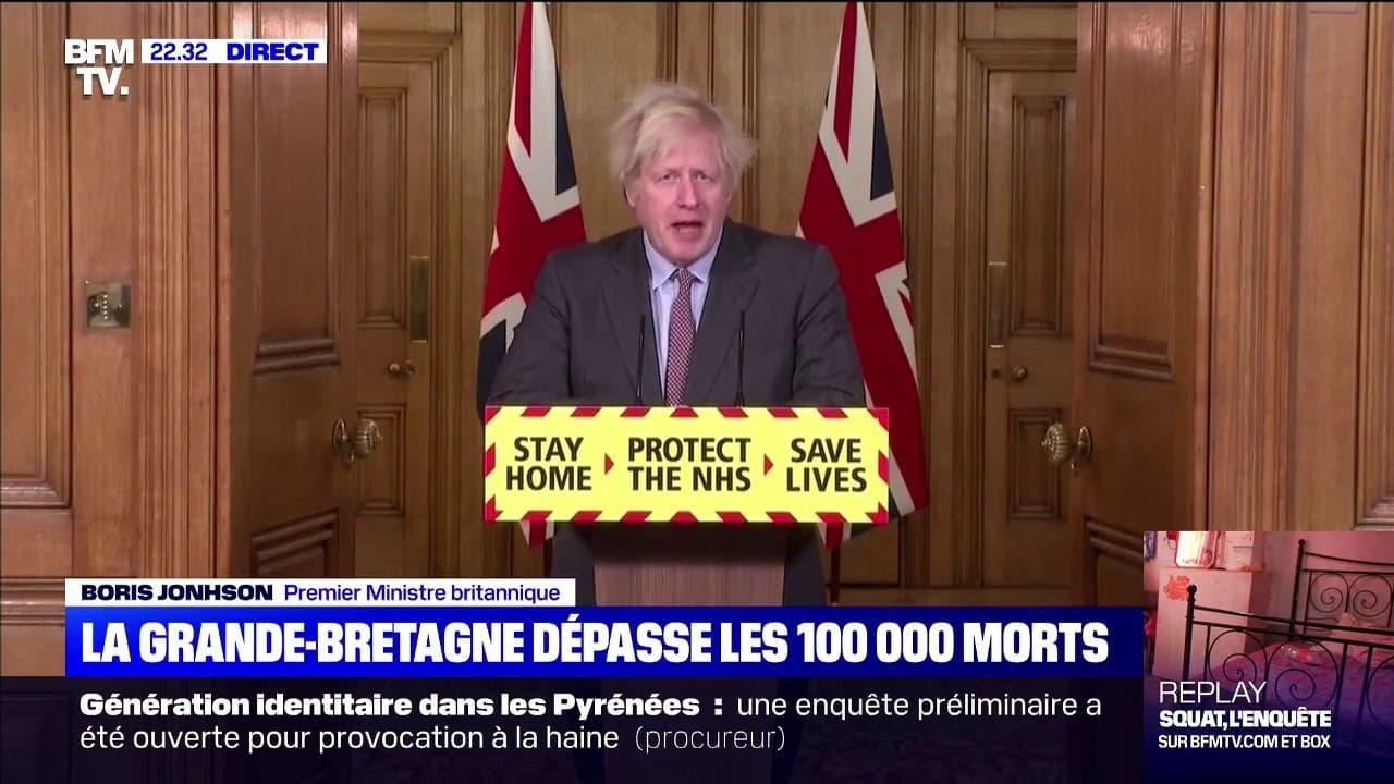 """Boris Johnson: """"Je suis désolé d'avoir à vous dire qu'aujourd'hui le nombre de décès dus au Covid-19 au Royaume-Uni a dépassé les 100.000"""""""
