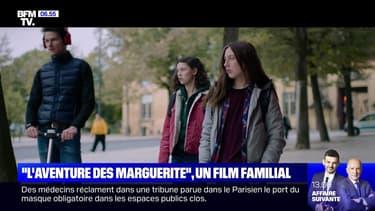 """""""L'Aventure des Marguerite"""", un film familial - 12/07"""