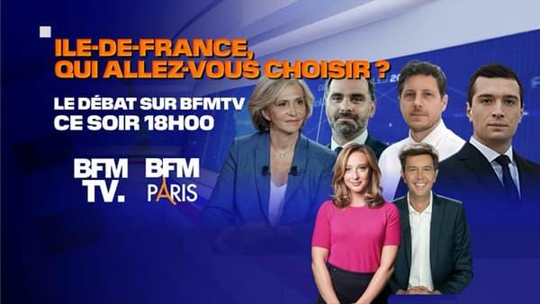 """""""Ile-de-France, qui allez vous choisir?"""": le débat de l'entre-deux-tours des régionales diffusé le 23 juin 2021 à 18h sur BFMTV et BFM Paris."""