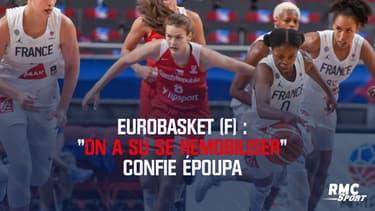"""EuroBasket (F) : """"On a su se remobiliser"""" confie Époupa"""