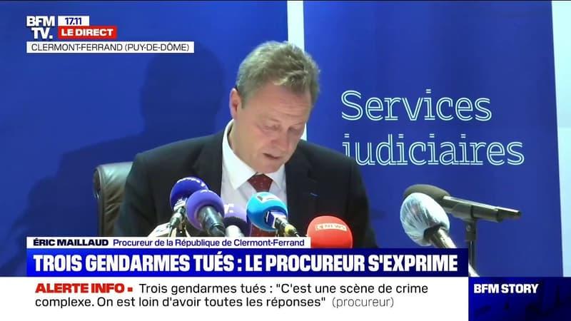 Trois gendarmes tués: le procureur de la République de Clermont-Ferrand évoque une