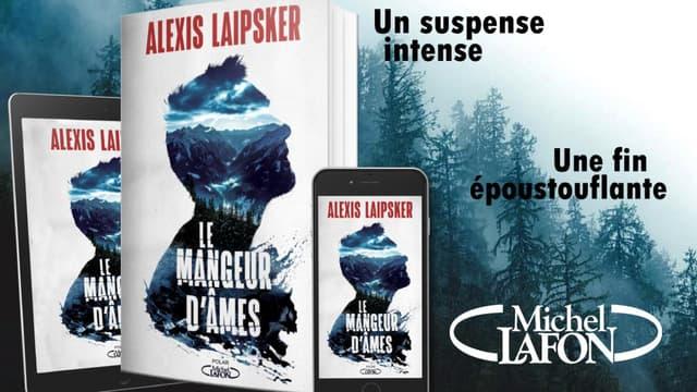 """""""Le mangeur d'âmes"""" aux éditions Michel Lafon"""