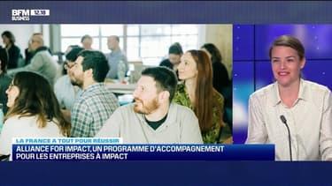 La France a tout pour réussir : Alliance For Impact, un programme d'accompagnement pour les entreprises à impact  - 08/05