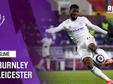 Résumé : Burnley 1-1 Leicester - Premier League (J29)