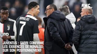 Juventus : Sarri confirme les exigences de Ronaldo sur son positionnement