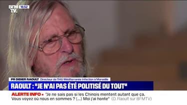 """Didier Raoult: """"Si vous ne suscitez pas de réactions hostiles quand vous publiez quelque chose, c'est que ça n'a aucun intérêt"""""""