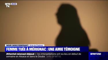 """Féminicide à Mérignac: """"Elle était sa proie, elle était sa chose. Elle était parfois tout, et d'un seul coup elle pouvait n'être plus rien pour lui.""""   Une amie de Chahinez témoigne du calvaire enduré par la jeune femme, brulée vive par son conjoint."""