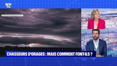 BFMTV répond à vos questions : Mais comment font les chasseurs d'orages ? - 23/06
