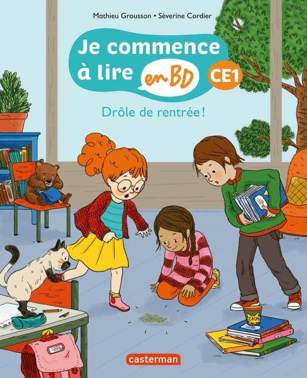 Drôle de rentrée de la collection Je commence à lire en BD de Mathieur Grousson, Sybille Ristoph et Severine Cordier. A partir de 5 ans