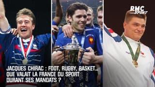 Jacques Chirac : Foot, rugby, basket... Que valait la France du sport durant ses mandats ?