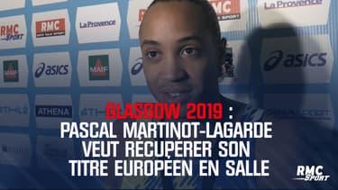 Glasgow 2019 : Martinot-Lagarde veut récupérer son titre européen en salle