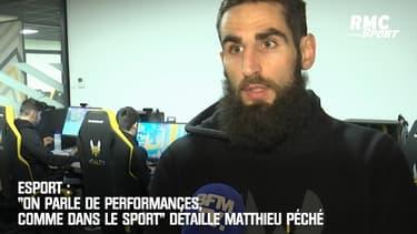 """Esport : """"On parle de performances, comme dans le sport"""" détaille Matthieu Péché"""