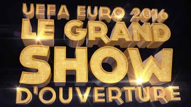 UEFA EURO 2016: Le grand show d'ouverture