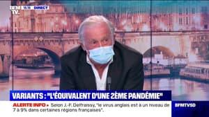 """Jean-François Delfraissy: """"Les variants changent complètement la donne"""" - 24/01"""