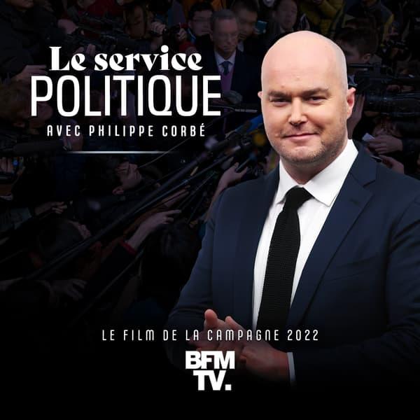 """""""Le service politique"""", un podcast BFMTV de Philippe Corbé"""