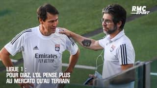 Ligue 1 : Pour Diaz, l'OL pense plus au mercato qu'au terrain