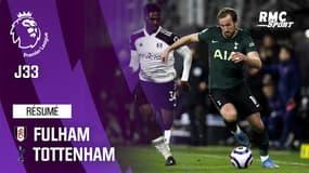 Résumé : Fulham 0-1 Tottenham - Premier League (J33)
