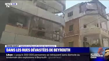 Cette habitante de Beyrouth nous montre les dégâts importants sur les immeubles de la ville
