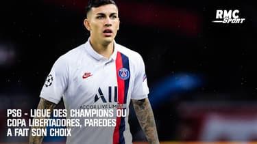 PSG - Ligue des champions ou Copa Libertadores, Paredes a fait son choix