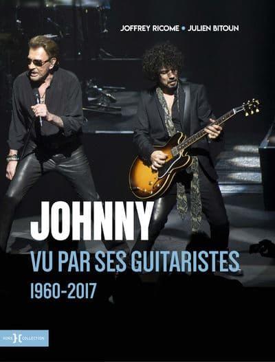"""Couverture de """"Johnny vu par ses guitaristes"""", de Julien Bitoun et Joffrey Ricome"""