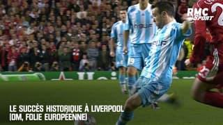 Le succès historique à Liverpool (OM, folie européenne)