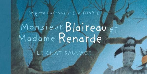 Monsieur Blaireau et Madame Renarde d'Eve Tharlet et Brigitte Luciani