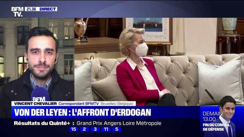 L'affront d'Erdogan à Von der Leyen fait polémique à Bruxelles