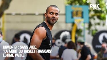 """Covid-19 : Sans aide, """"la mort du basket français"""" estime Parker"""