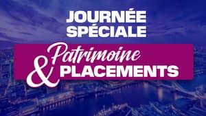 Journée spéciale Patrimoine & Placements – le 16 décembre