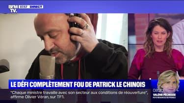 Le défi complètement fou de Patrick le Chinois - 06/04