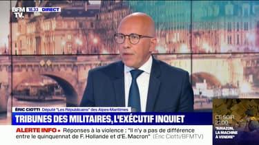 """Éric Ciotti: """"Ce gouvernement ne fait pas peur à ceux qui défient l'autorité"""""""