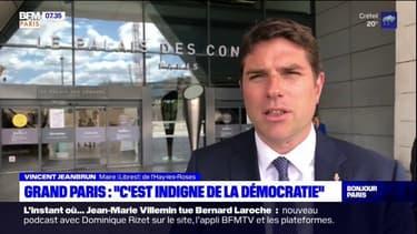 """Grand Paris: """"C'est indigne de la démocratie"""", s'insurge Vincent Jeanbrun, candidat à la présidence battu"""