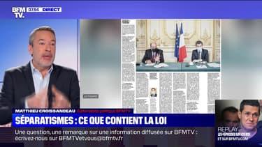 L'édito de Matthieu Croissandeau: Séparatisme, ce que contient la loi - 18/11