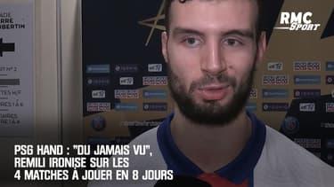 """PSG hand : """"C'est du jamais vu"""", Remili ironise sur les 4 matches à jouer en 8 jours"""