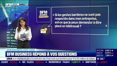 BFM Business avec vous : Est-ce que je peux demander à être placé en télétravail si les gestes barrières ne sont pas respectés dans mon entreprise ? - 20/09