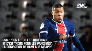"""PSG: """"Son futur est tout tracé, c'est triste pour les Parisiens"""", la conviction de Rami sur Mbappé"""