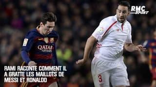 Rami raconte comment il a gratté les maillots de Messi et Ronaldo