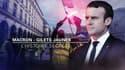 Macron - Gilets jaunes, l'histoire secrète