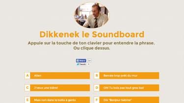 """A son tour, le film """"Dikkenek"""" a le droit à son Soundboard."""
