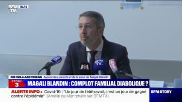 """Me Pineau, avocat des parents et de la sœur de Magali Blandin: """"L'atmosphère de la famille s'était terriblement tendue depuis qu'elle avait manifesté des volontés d'indépendance"""""""