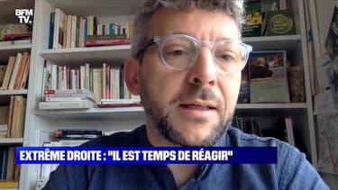 """Extrême droite: """"Il est temps de réagir"""" - 12/06"""