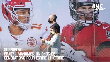 Superbowl : Brady - Mahomes, un choc de générations pour écrire l'Histoire