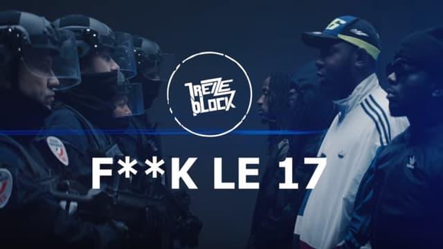 """Le groupe 13 Block dans le clip de """"Fuck le 17"""""""