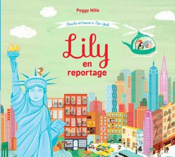 Cherche et trouve à New York: Lily en reportagede Peggy Nille