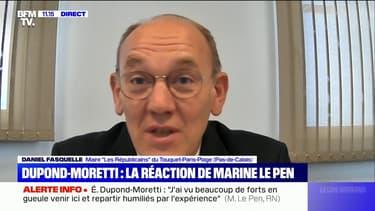 """Daniel Fasquelle est """"agacé"""" que Marine Le Pen et Éric Dupond-Moretti choisissent le Pas-de-Calais """"pour débattre de sujets nationaux"""""""