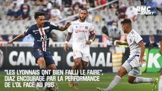 """""""Les Lyonnais ont bien failli le faire"""", Diaz encouragé par la performance de l'OL face au PSG"""